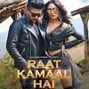 Guru Randhawa Raat Kamaal Hai Full Audio Song Mp3