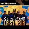 Dj Snake feat La Synesia - Magenta riddim ça va aller By Dj 110