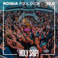 Holy Ship! 2018 Live Sets: Noisia (Pool Deck)