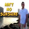Ain't No Sunshine - Michael Jackson/Bill Withers (Barak Maxfire Cover)