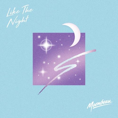 Moonbeau - Like The Night