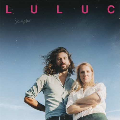 Luluc - Heist