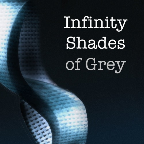 26: Infinity Shades of Grey