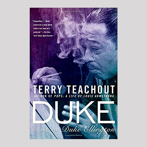 Book Review:  Duke: A Life of Duke Ellington