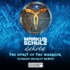 Markus Schulz presents Dakota – The Spirit of the Warrior (Jordan Suckley Remix)