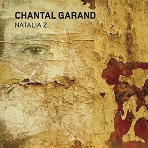 Chantal Garand parle de son roman Natalia Z