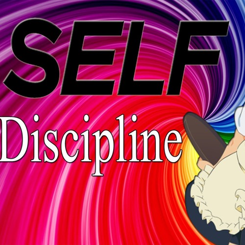 Episode 006 How To Discipline Yourself?