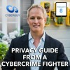 [Podcast EP #8] Privacy Guide from a CyberCrime Fighter