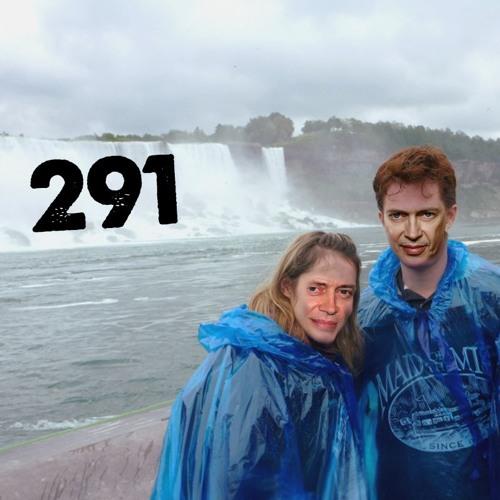291: Steve Buscemi's Niagara Side-Story