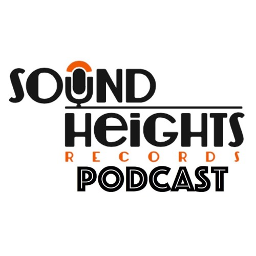 Sound Heights Records Podcast