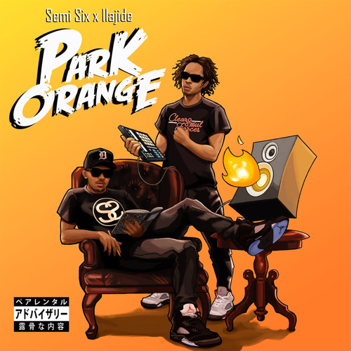 Park Orange (prod. by Ilajide)