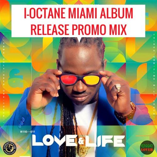 97 - Reggae Lover - I-Octane 'Love & Life' 2018 Album Promo