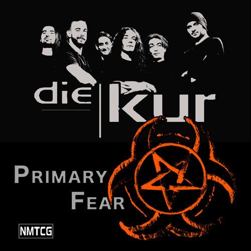 die-kur-primary-fear