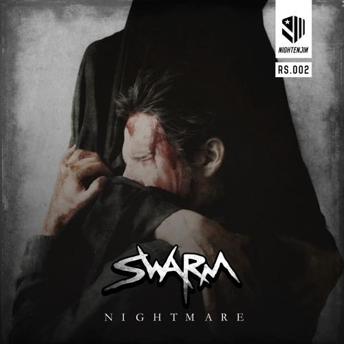 Swarm - Nightmare