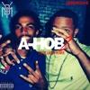A - Hob 2 (Nipsey Hussle Blue Laces 2 Remix)