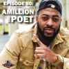 Concert Crew Podcast - Episode 80: Amillion The Poet