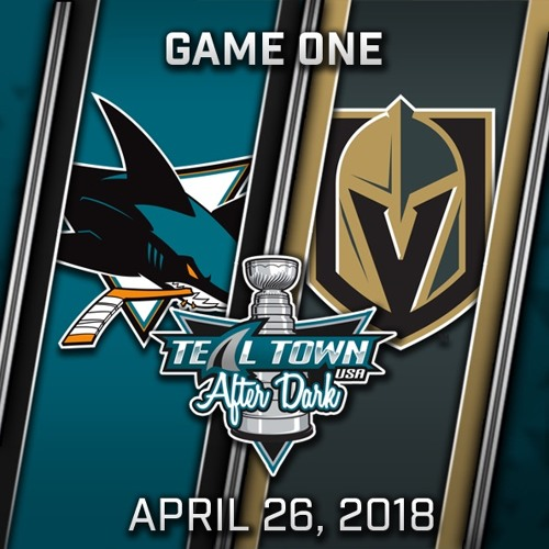 Teal Town USA After Dark (Postgame) West 2nd Round - Game 1 - Sharks vs Golden Knights - 4-26-2018