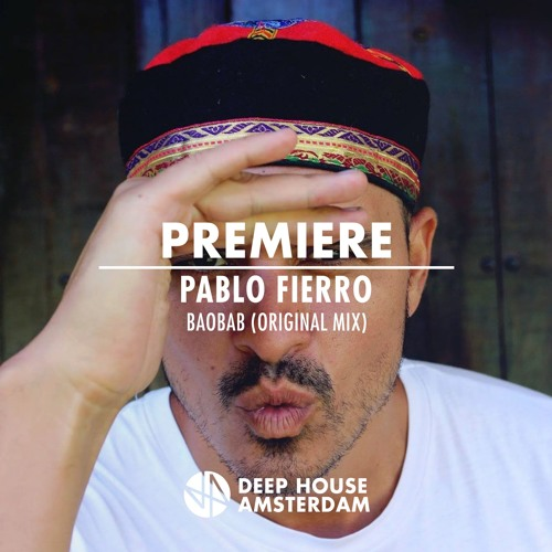 Premiere: Pablo Fierro - Baobab (Original Mix) [Compost Black]