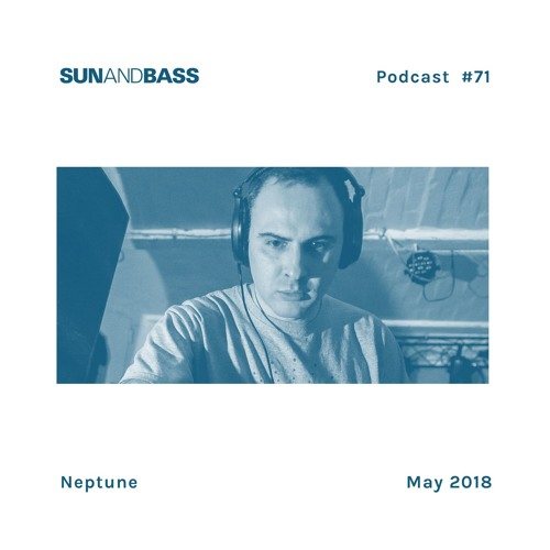 SUNANDBASS Podcast #71 - Neptune