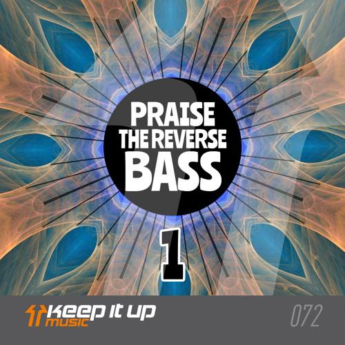 Frontliner - Praise The Reverse Bass 1