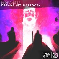 Midranger - Dreams (ft. Ratfoot) [Eonity Exclusive]