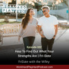 022: How To Find Out What Your Strengths Are | Fri-Date