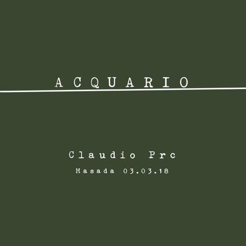 Claudio PRC @ Acquario - 03/03/18