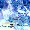 Cashmere Cat - Miss You (with Major Lazer & Tory Lanez) - CL∆Y Remix