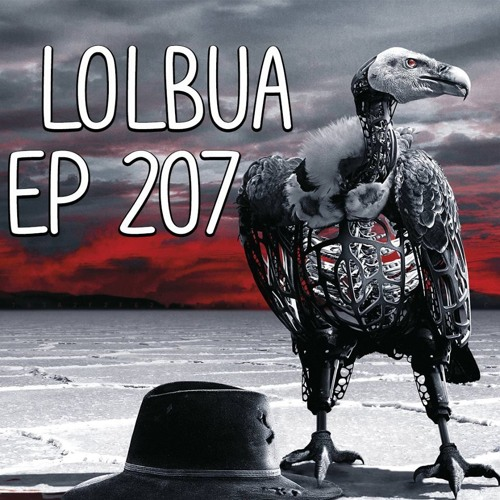 LOLbua 207 - Toppdiktatorer Animetips Og Opus Magnum