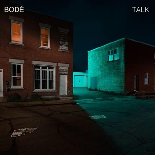 BODÉ - Talk