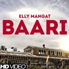 Baari - Elly Mangat  Gurlez Akhtar #13DAMAN