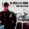 Time For Action - DJ Yess & D Crime (1991)