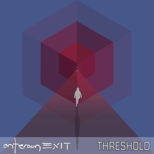 anteroom EXIT - threshold