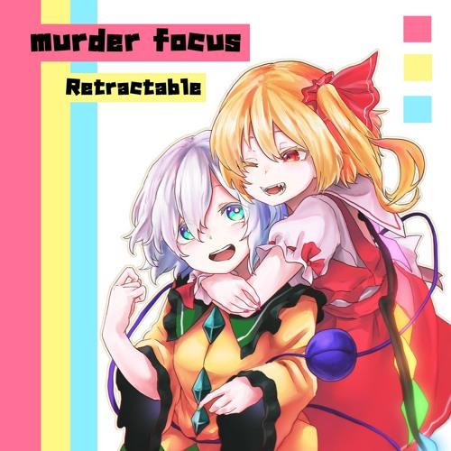 Retractable「murder focus」
