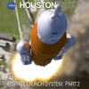 The Space Launch System: Part 2