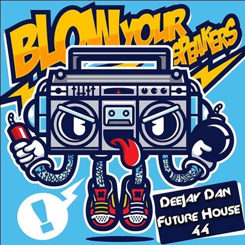 DeeJay Dan - Future House 44 [2018]