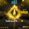 Tailgate May 30 2018 Promo Mix (Mixed by Dj Private Ryan)