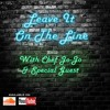 Leave It On The Line Ep 1 Chef G Lawson
