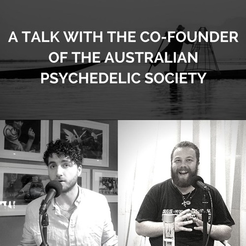 E12  Truth, Psychedelics, and Society, with Nick Wallis