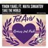 Download Yinon Yahel Ft Maya - Take The World (Mauro Mozart Remix) SC Mp3