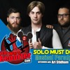 "Podcast Ep. 9 - An Interview with the Creator of ""Solo Must Die: A Musical Parody"", Ari Stidham"