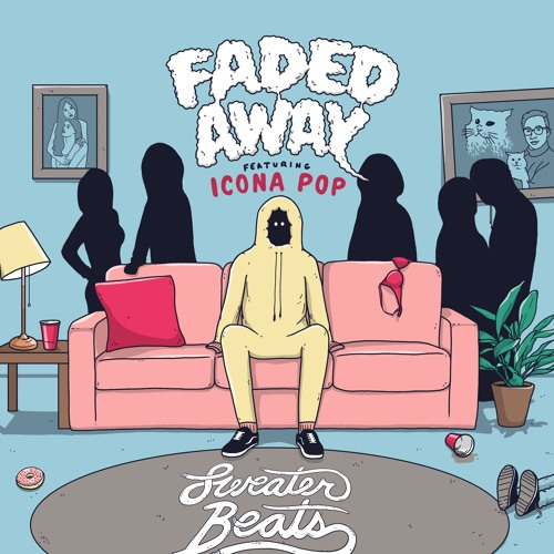Faded Away(feat. Icona Pop)