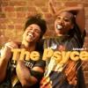 The Psyce - Ep 7 - H Bey C U