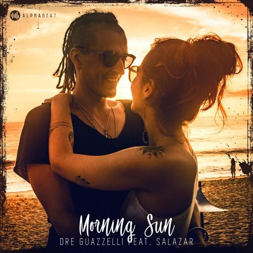 Dre Guazzelli feat. Salazar - Morningsun (Extended)
