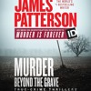 MURDER BEYOND THE GRAVE by James Patterson Read by Christopher Ryan Grant - Audiobook Excerpt