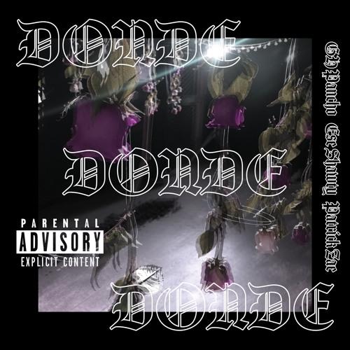 """DONDE"" feat Ese Shawty & Patrick Zae (Prod by Posta)"