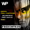 Final Countdown (Wiliam Price ft. Fred & Mykos Radio Remix)