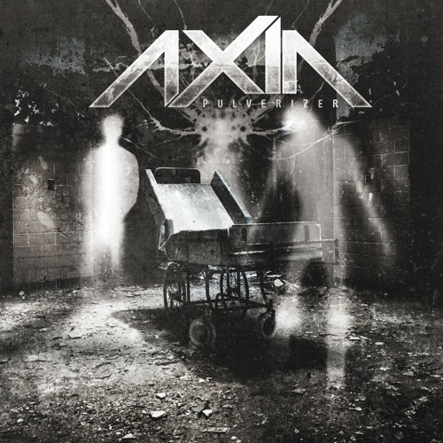 AXIA - Fading Into Nothing