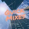 Quick Mixes