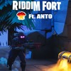 RiddimFort ft Anto (FREE DOWNLOAD)